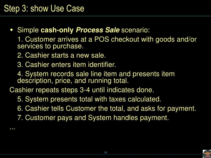 Step 3: show Use Case