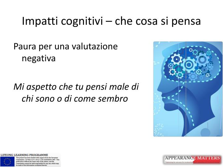 Impatti cognitivi – che cosa si pensa