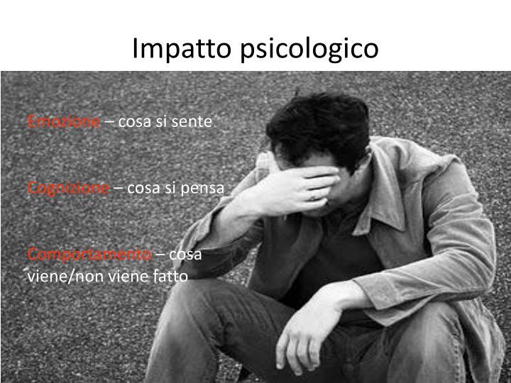 Impatto psicologico