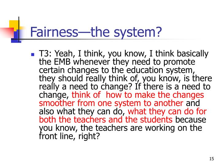 Fairness—the system?