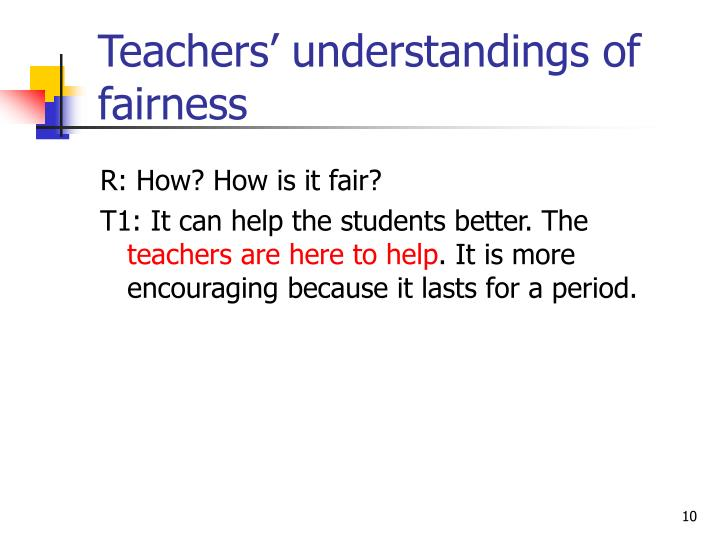 Teachers' understandings of fairness