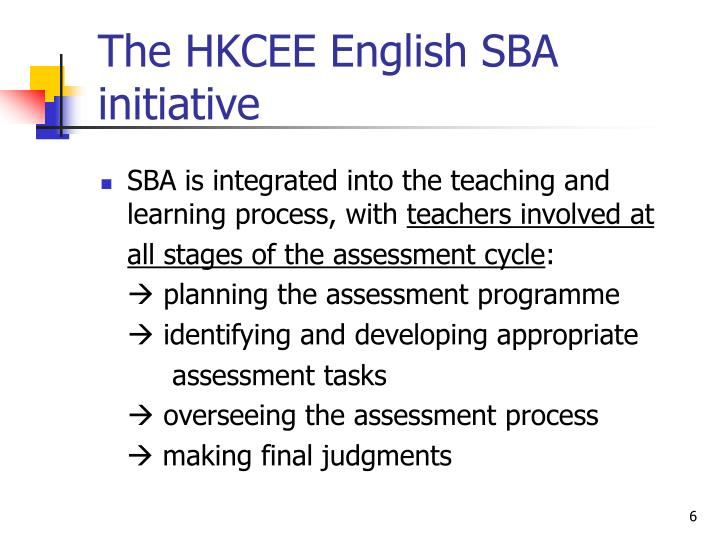 The HKCEE English SBA initiative