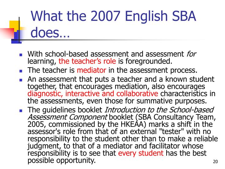 What the 2007 English SBA does…