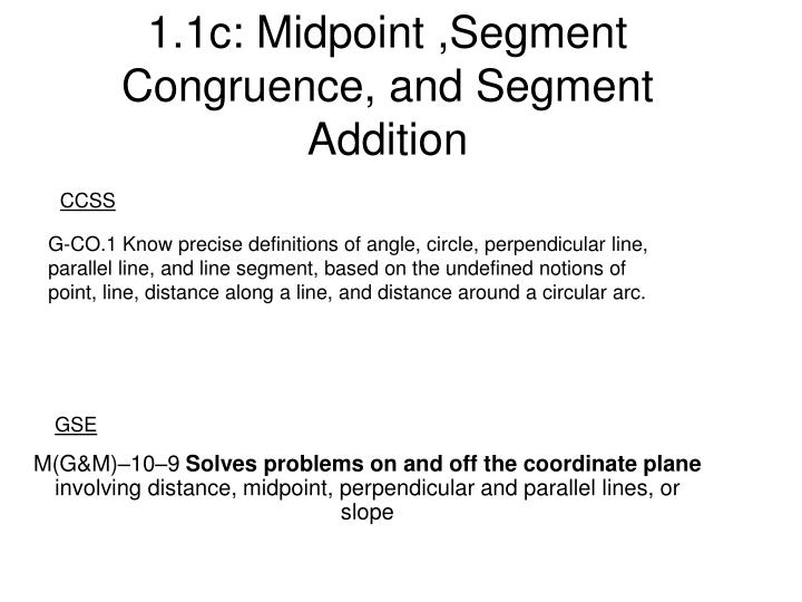 1 1c midpoint segment congruence and segment addition
