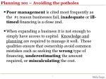 planning 101 avoiding the potholes