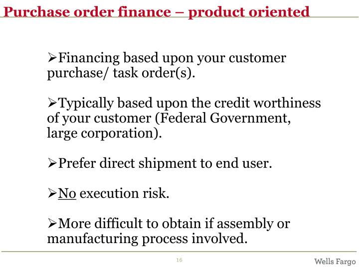 Purchase order finance – product oriented