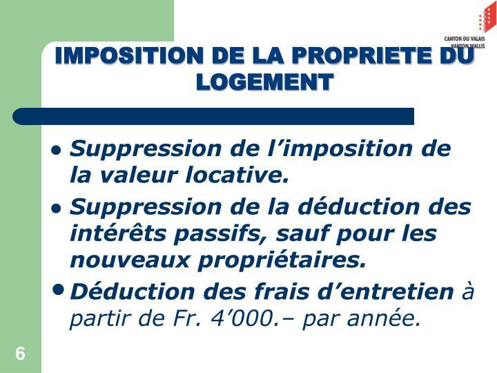 IMPOSITION DE LA PROPRIETE DU LOGEMENT