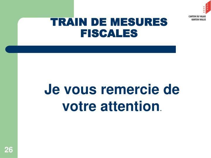 TRAIN DE MESURES FISCALES