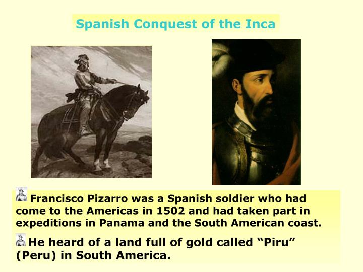 Spanish Conquest of the Inca