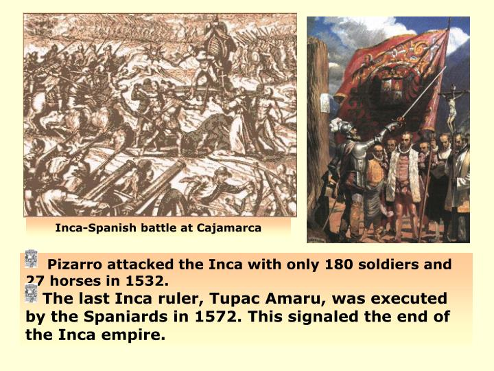 Inca-Spanish battle at Cajamarca