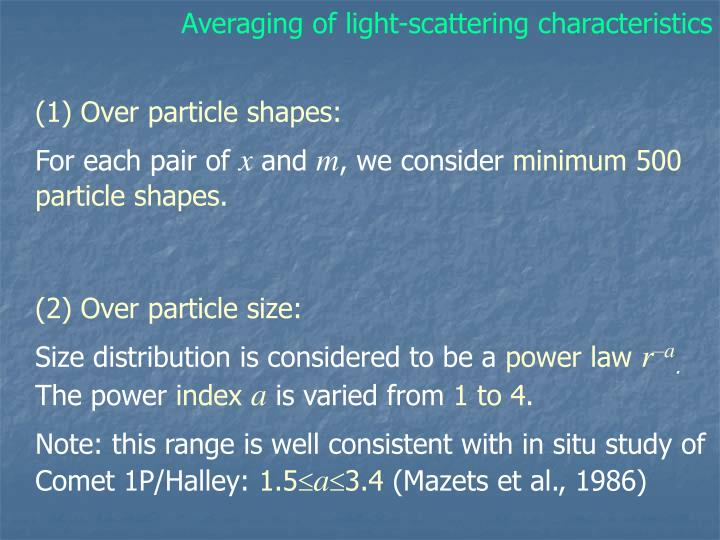 Averaging of light-scattering characteristics