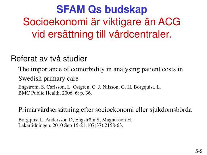SFAM Qs budskap