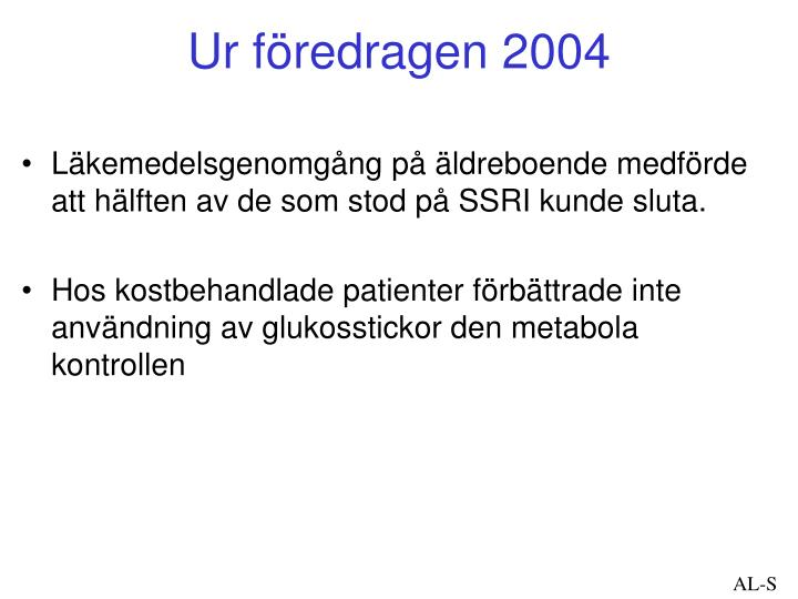 Ur föredragen 2004