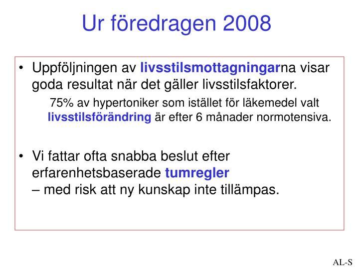 Ur föredragen 2008