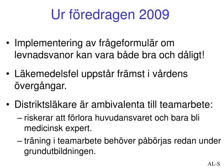 Ur föredragen 2009
