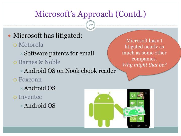 Microsoft's Approach (Contd.)