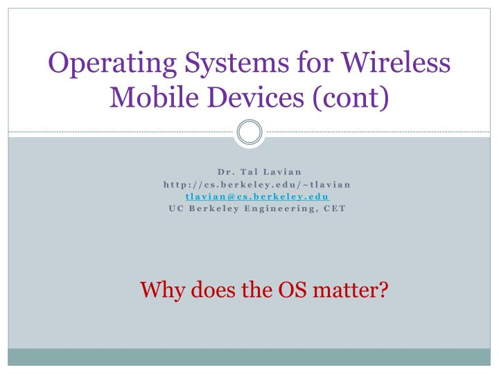 Operating systems for wireless mobile devices cont