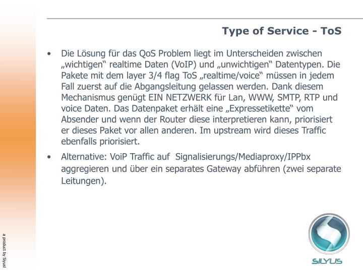 Type of Service - ToS
