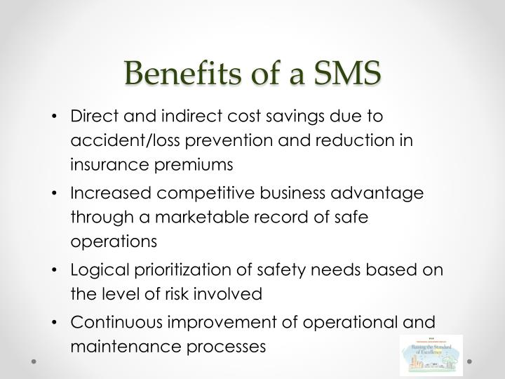 Benefits of a SMS