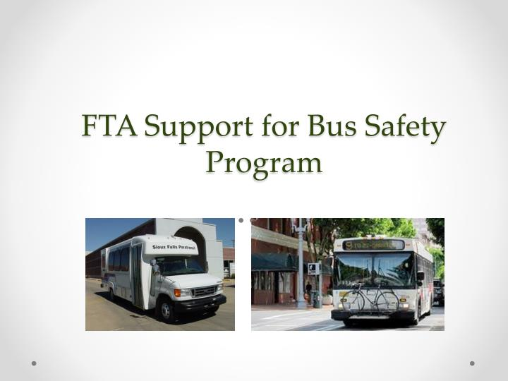 FTA Support for Bus Safety Program