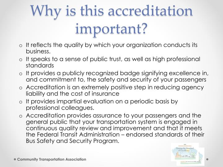Why is this accreditation important?