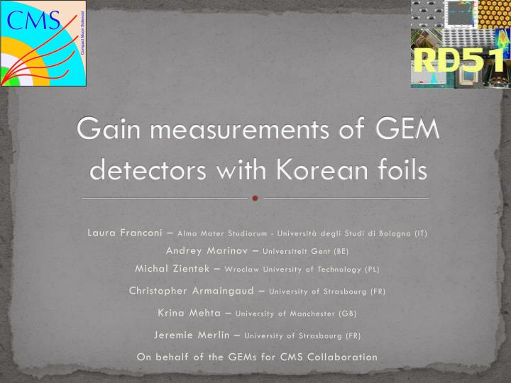 Gain measurements of GEM detectors with Korean foils