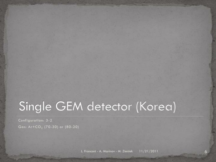 Single GEM detector (Korea)