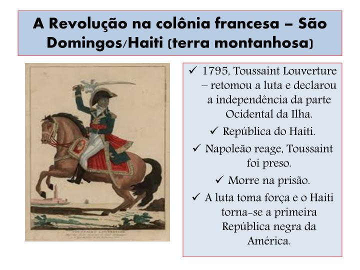 A Revolução na colônia francesa – São