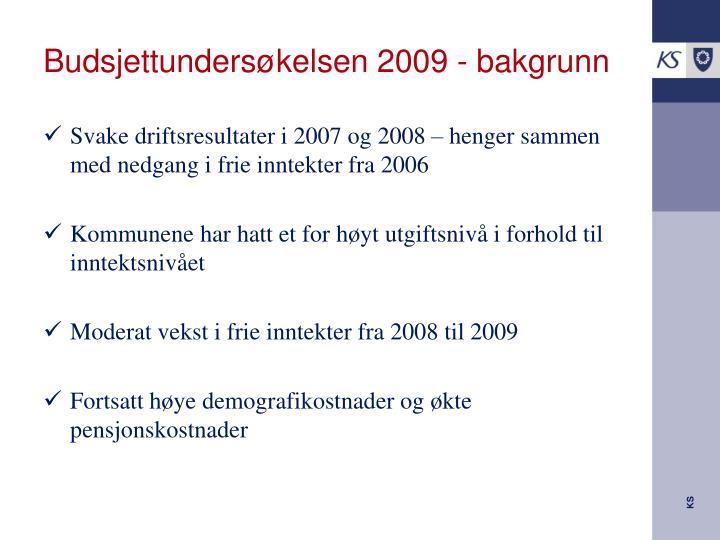 Budsjettundersøkelsen 2009 - bakgrunn