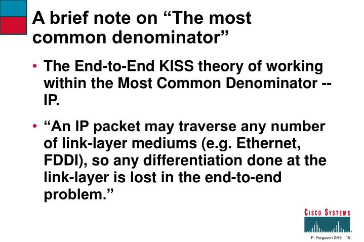 "A brief note on ""The most common denominator"""