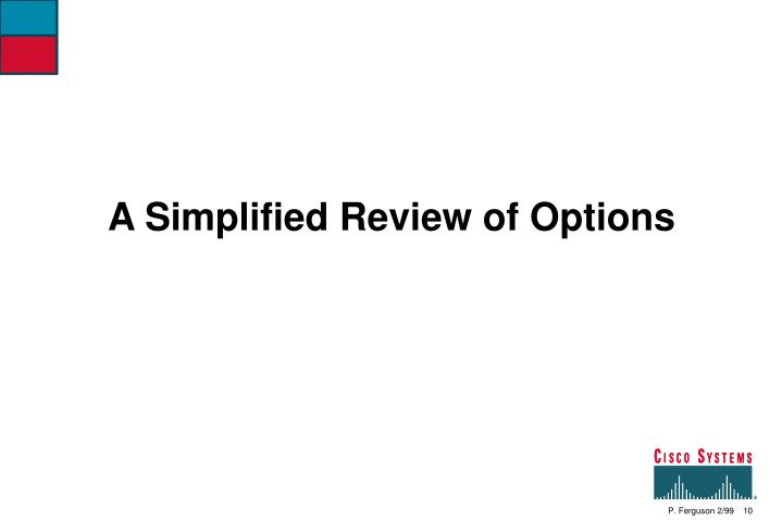A Simplified Review of Options