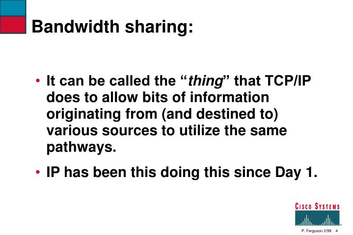 Bandwidth sharing: