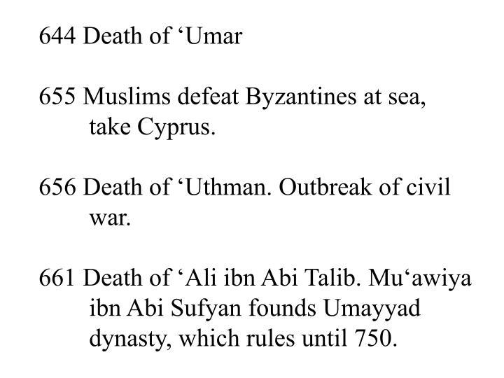 644 Death of 'Umar