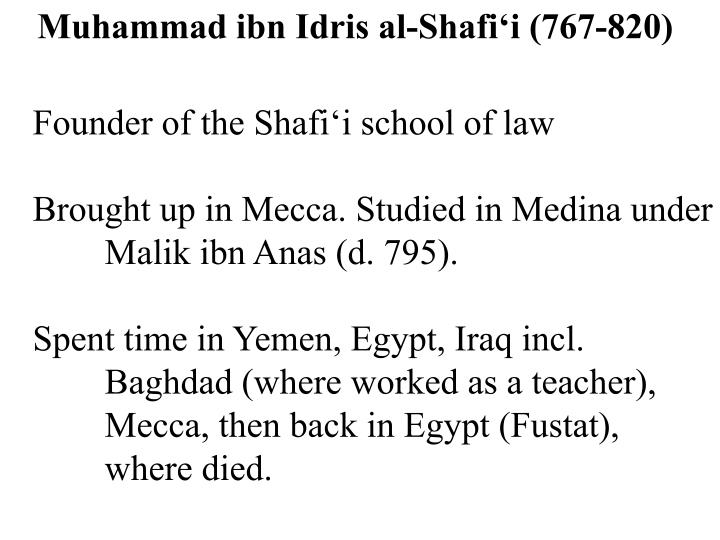 Muhammad ibn Idris al-Shafi'i (767-820)