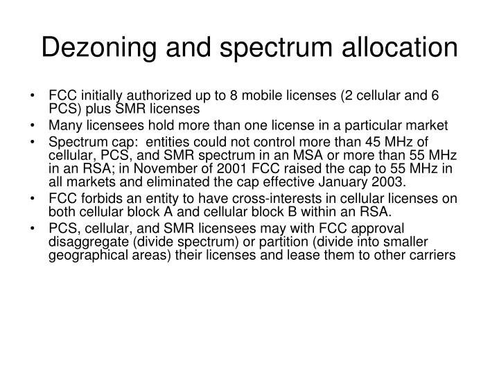 Dezoning and spectrum allocation