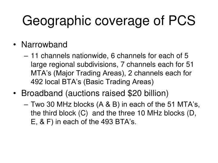 Geographic coverage of PCS