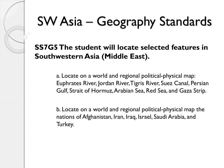 SW Asia – Geography Standards
