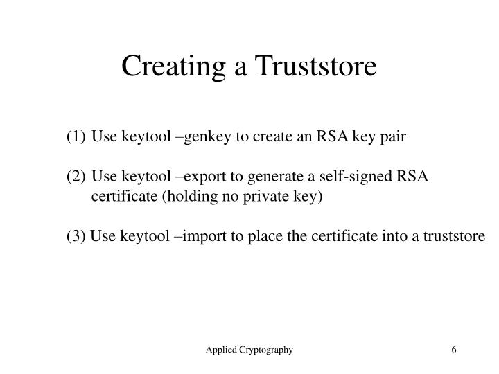 Creating a Truststore
