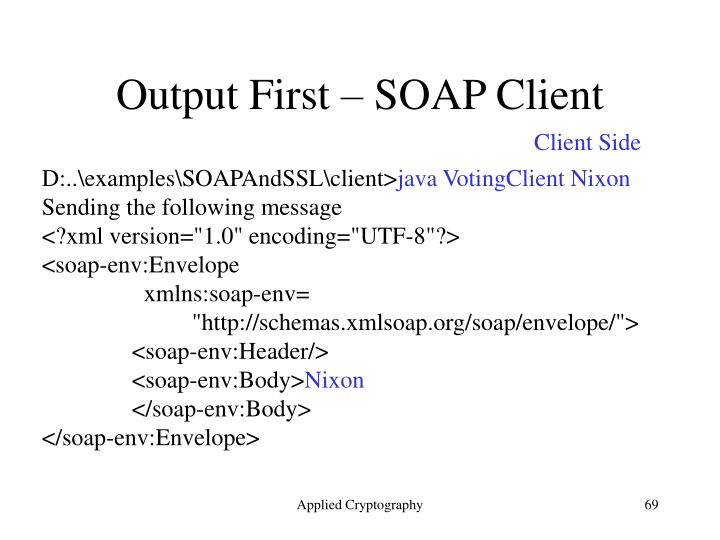 Output First – SOAP Client