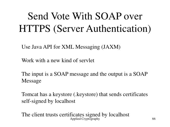 Send Vote With SOAP over HTTPS (Server Authentication)