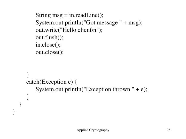 String msg = in.readLine();