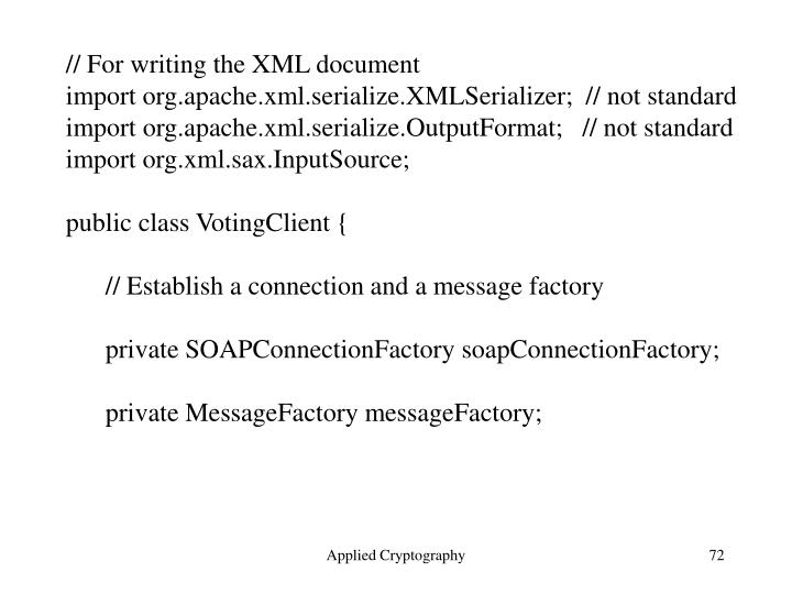 // For writing the XML document