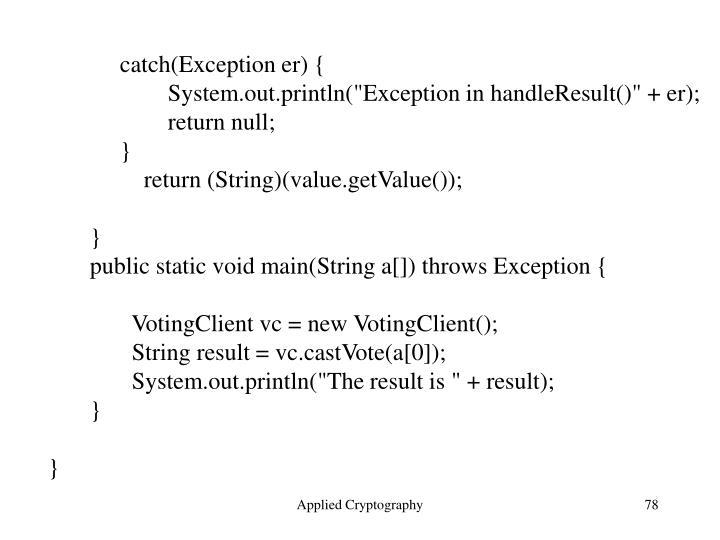 catch(Exception er) {