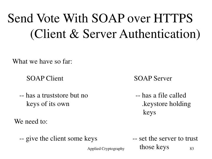 Send Vote With SOAP over HTTPS