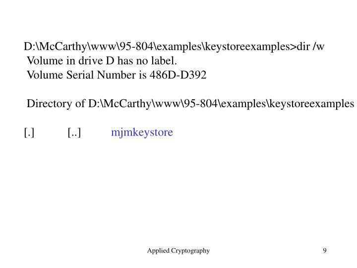 D:\McCarthy\www\95-804\examples\keystoreexamples>dir /w