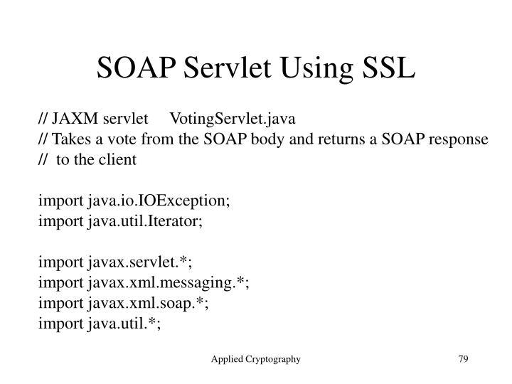SOAP Servlet Using SSL