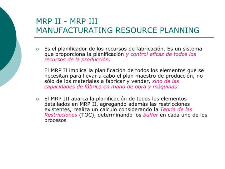 MRP II - MRP III
