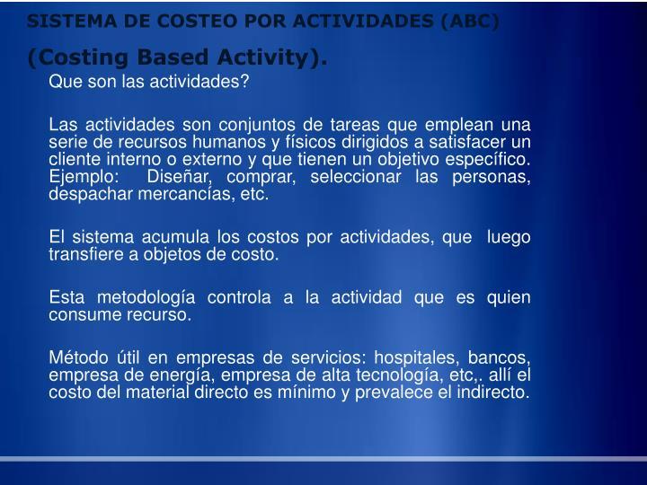 SISTEMA DE COSTEO POR ACTIVIDADES (ABC)