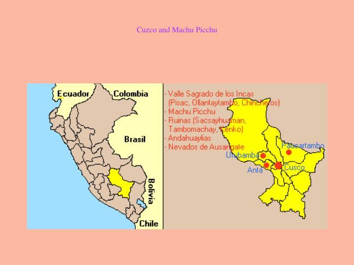 Cuzco and Machu Picchu