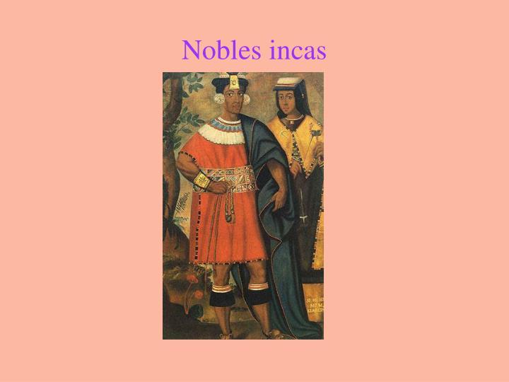 Nobles incas